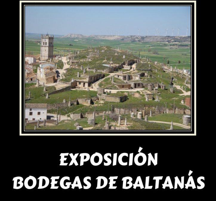 EXPOSICIÓN BODEGAS DE BALTANÁS